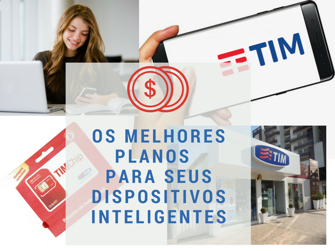 Planos Tim para dispositivos inteligentes